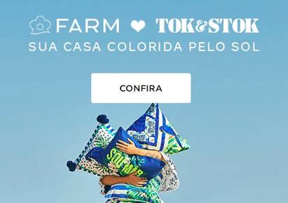 FARM para Tok&Stok