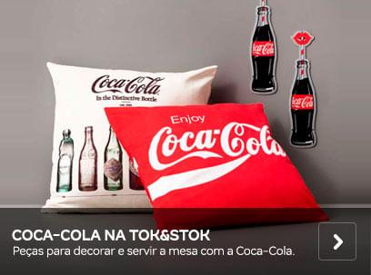 Coca-cola para Tok&Stok