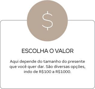 Cartão Presente - Escolha o Valor
