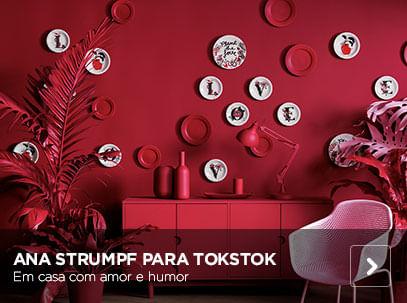 Designer Ana Strumpf | Tok&Stok