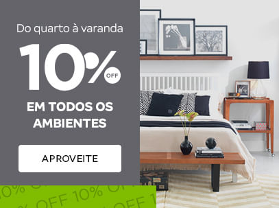 10% OFF - Ambientes