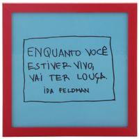 Ida---Vai-Ter-Louca-Quadro-22-Cm-X-22-Cm-Azul-Claro-vermelho-Reflexoes-Da-Ida-Feldman