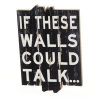 these-walls-could-talk-adorno-parede-preto-branco-if-these-walls-could-talk_spin7
