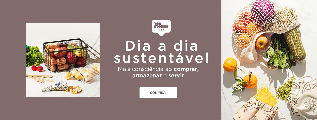 Dia a dia sustentável - TokStories | Tok&Stok