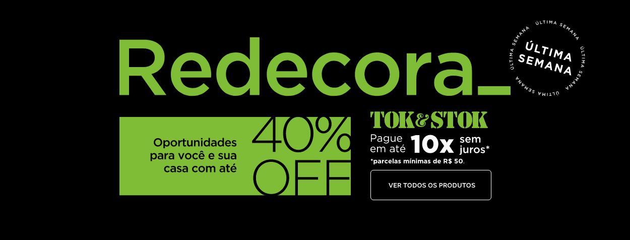 Redecora | Tok&Stok