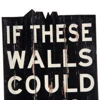 If these walls could talk adorno parede
